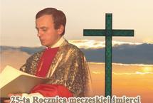 25. rocznica męczeńskiej śmierci ks. Jerzego Popiełuszki